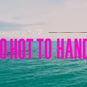 Too Hot To Handleとセリング・サンセットがコラボした件。