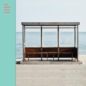 BTS【A Supplementary Story : You Never Walk Alone】歌詞/日本語訳