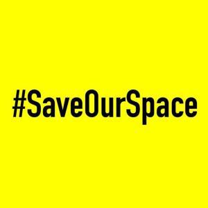 #SaveOurSpace