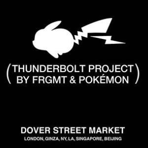 【4月6日発売】THUNDERBOLT PROJECT BY FRGMT&POKEMON