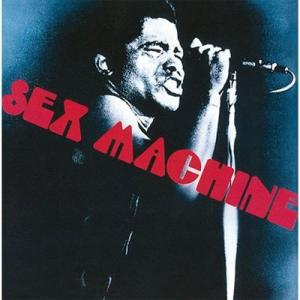 Get Up I Feel Like Being A Sex Machine (1970年, JAMES BROWN)