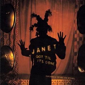 Got Til It's Gone (1997年, Janet Jackson)