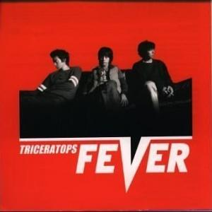 Fever (2013年, TRICERATOPS feat.小田和正)