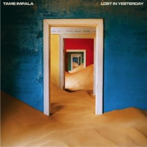 Lost in Yesterday (2020年, Tame Impala)