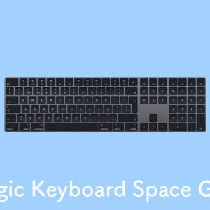 Magic Keyboardスペースグレイ開封&レビュー。Magic Trackpadやホワイトとの比較も