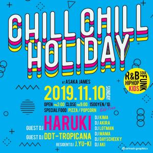 Chill Chill Holiday@朝霞台JAMES 2019.11.10.Sun Party LOG