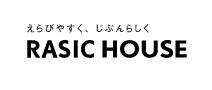 【RASIC HOUSE-ラシクハウス】口コミ評判・特徴・坪単価格|2021年
