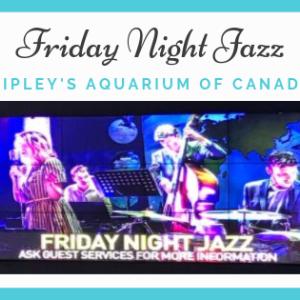 トロント:リプレイ水族館でジャズナイトを楽しもう!