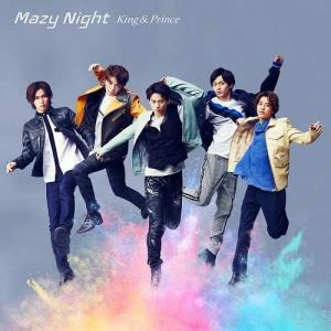 直販に続いてAmazonで完売!King & Prince Mazy Night(初回限定盤B)