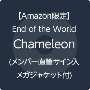 Amazonランキング1位!End of the World【Amazon.co.jp限定】Chameleon (直筆サイン入りメガジャケ付)
