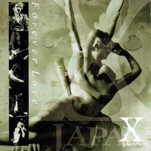 【X JAPAN】「Forever love」レビュー 伝説の曲