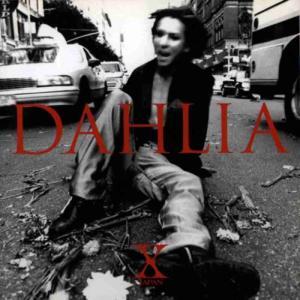 【X JAPAN】アルバム『DAHLIA』全10曲レビュー