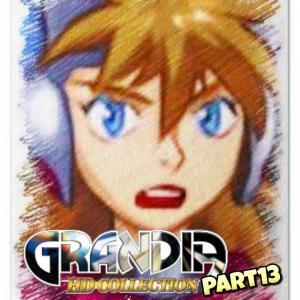 【グランディア】#13 別れと旅立ち