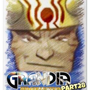 【グランディア】#28 知ってた?最後の試練