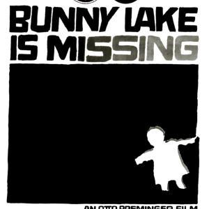 『バニー・レークは行方不明』 不安感を弄ばれたい方は必見!