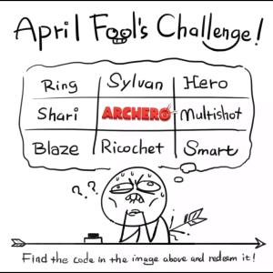 【アーチャー伝説】エイプリルフールチャレンジがきてます!お見逃しなく☆