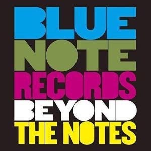 「ブルーノート・レコード ジャズを超えて」の感想&レビュー