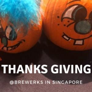 シンガポールBrewerkzでサンクスギビング満喫