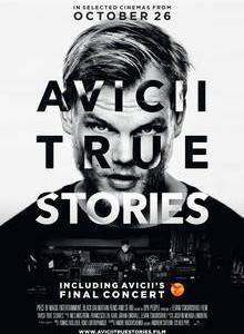 伝説のDJ・音楽家のAviciiのドキュメンタリー映画『Avicci:True Stoies』の概要と感想