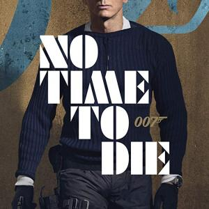 NO TIME TO DIE Official Game Day Spot 「007 ノー・タイム・トゥ・ダイ」のスーパーボウル用TVスポット