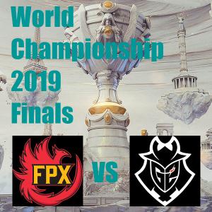 11/10(日)21:00~ Worlds2019 Finals FPX vs G2