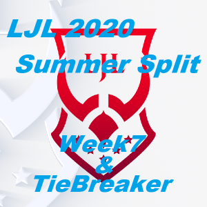 LJL 2020 Summer Split Week7 & TireBreaker