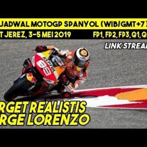 SET ALARM! JADWAL RACE MOTOGP JEREZ SPANYOL 3-5 MEI 2019 (Link Streaming): TARGET LORENZO
