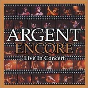 ARGENT / Encore