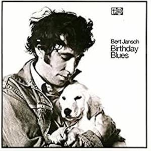 Bert Jansch / Birthday Blues