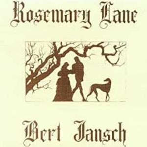 Bert Jansch / Rosemary Lane