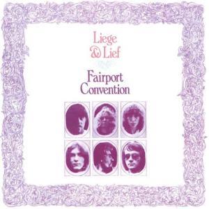 Fairport Convention / Liege & Lief