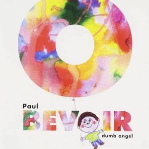 Paul Bevoir / dumb angel