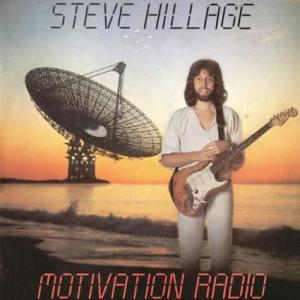 Steve Hillage / Motivation Radio