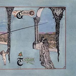Genesis / Trespass
