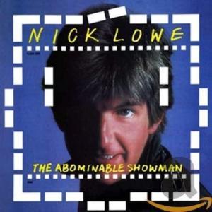 Nick Lowe / The Abominable Showman