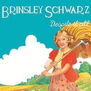 Brinsley Schwarz / Despite It All