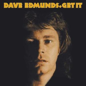 Dave Edmunds / Get It