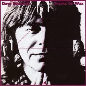 Dave Edmunds / Tracks On Wax 4