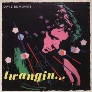 Dave Edmunds / Twangin'