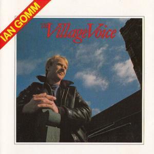 Ian Gomm / Village Voice