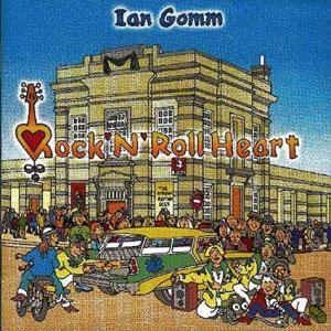 Ian Gomm / Rock'n'Roll Heart