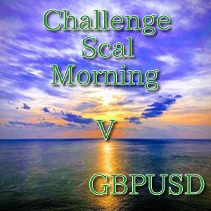 【無料EA】ChallengeScalMorning V GBPUSD