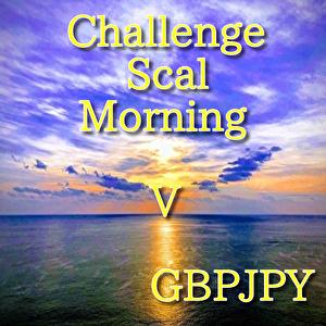 【無料EA】ChallengeScalMorning V GBPJPY_Ver2.0