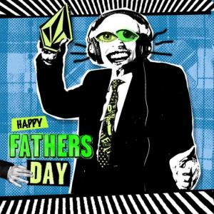 HAPPY FATHERS DAY!!