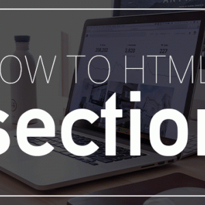 【HTML5】Sectionタグの正しい使い方を解説!