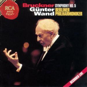 ギュンター・ヴァント/ベルリン・フィルハーモニー管弦楽団 ブルックナー交響曲第5番