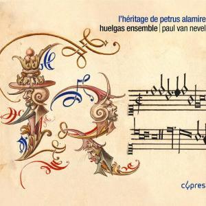 ペトルス・アラミレの写本によるルネサンス音楽作品集  フランドル音楽の魅力が満載