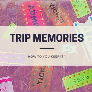 旅の思い出、どうしてますか??