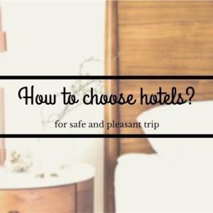Step3ー① 安全に&120%旅を楽しむためのホテルの選び方<初めての海外女ひとり旅>
