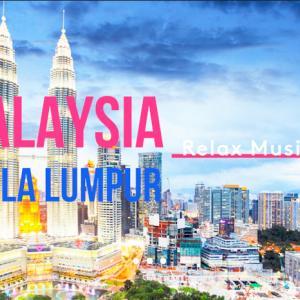 まるで旅行気分!マレーシアの絶景をまとめたリラックスBGM